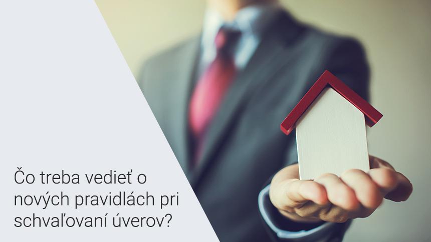 Marec prináša dôležité zmeny v poskytovaní hypoték