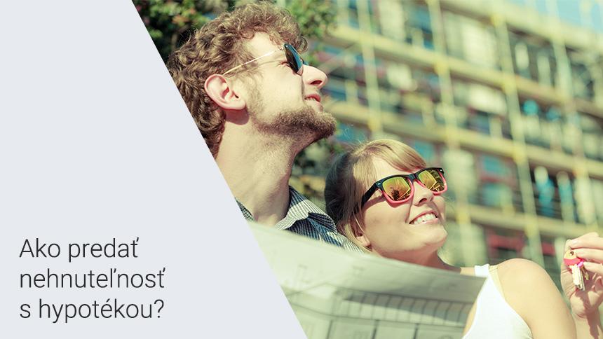 Ako predať nehnuteľnosť s hypotékou?